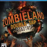 Zombieland: Double Tap- Road Trip Ps4